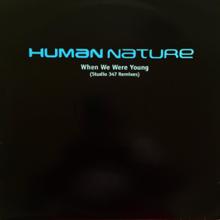 "Human Nature - When We Were Young (Studio 347 Remixes) (12"") (Promo) (EX-/VG+)"